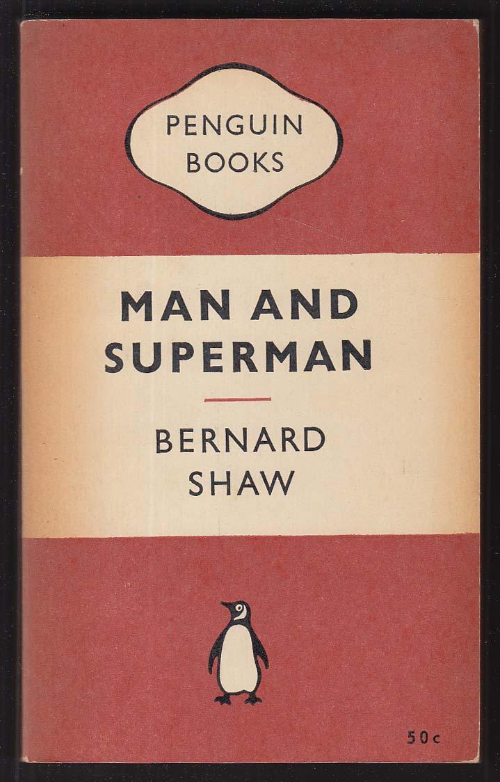 Bernard Shaw: Man and Superman 1st pb ed 1952