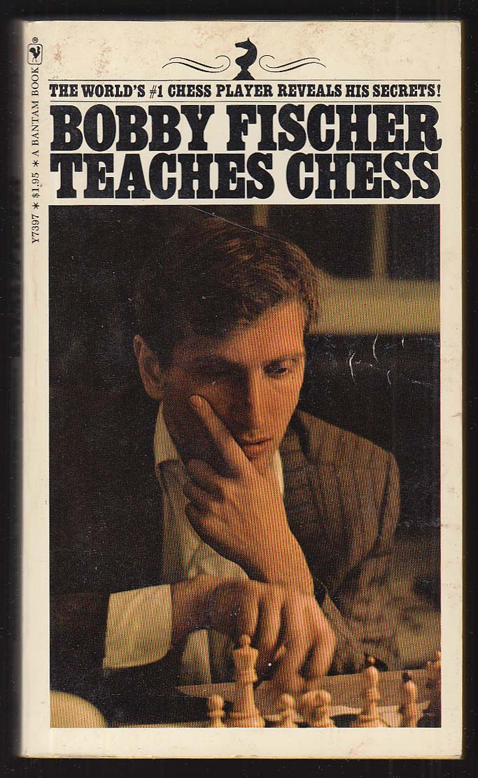 Bobby Fischer Teaches Chess pb 4th printing 1972