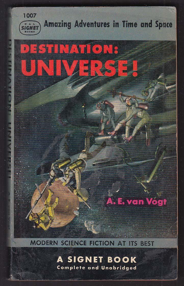 A E van Vogt: Destination: Universe! 1st pb ed 1953