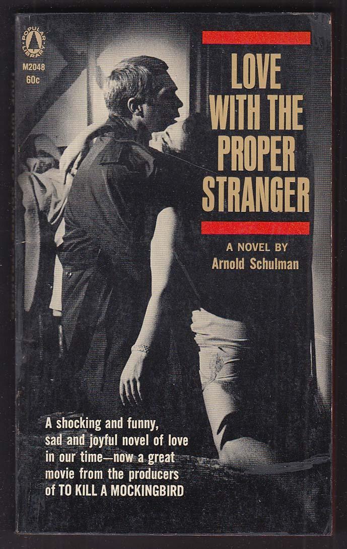 Arnold Schulman: Love with the Proper Stranger movie tie-in pb 1954