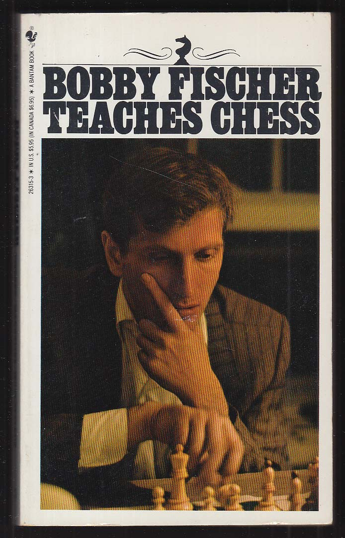 Bobby Fischer Teaches Chess 1989 pb ed 25th printing