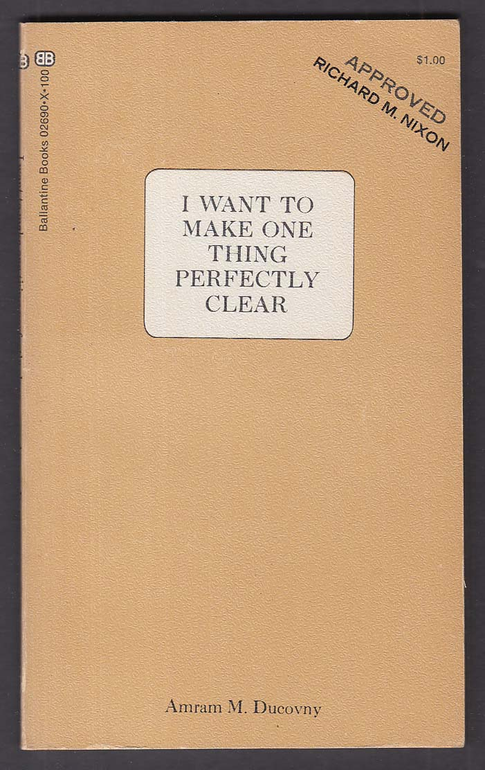 Amram M Ducovny: I Want to Make One Thing Perfectly Clear PBO 1st 1971 Nixon