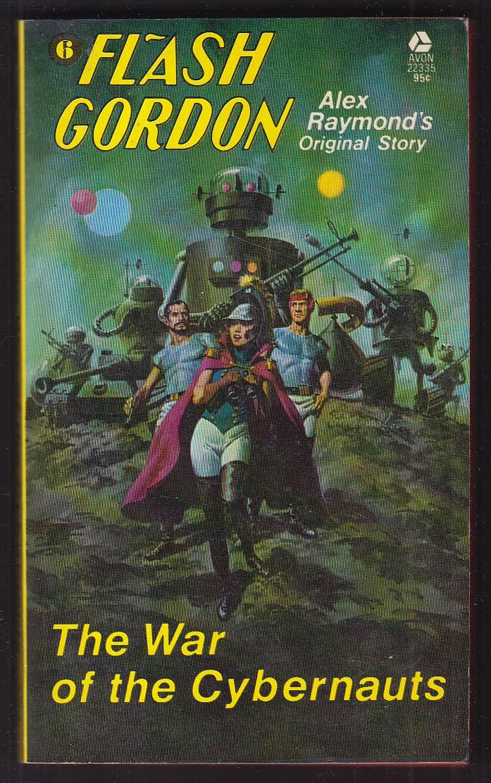 Alex Raymond: Flash Gordon War of the Cybernauts PBO 1st 1975 George Wilson GGA