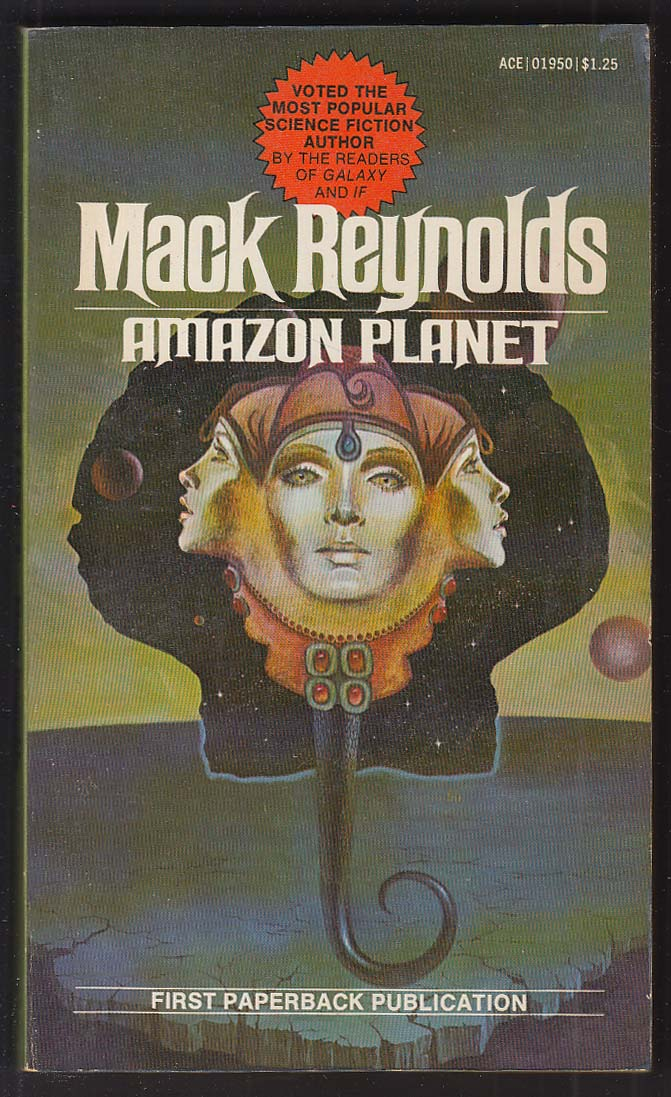 Mack Reynolds: Amazon Planet 1st pb ed 1975 GGA