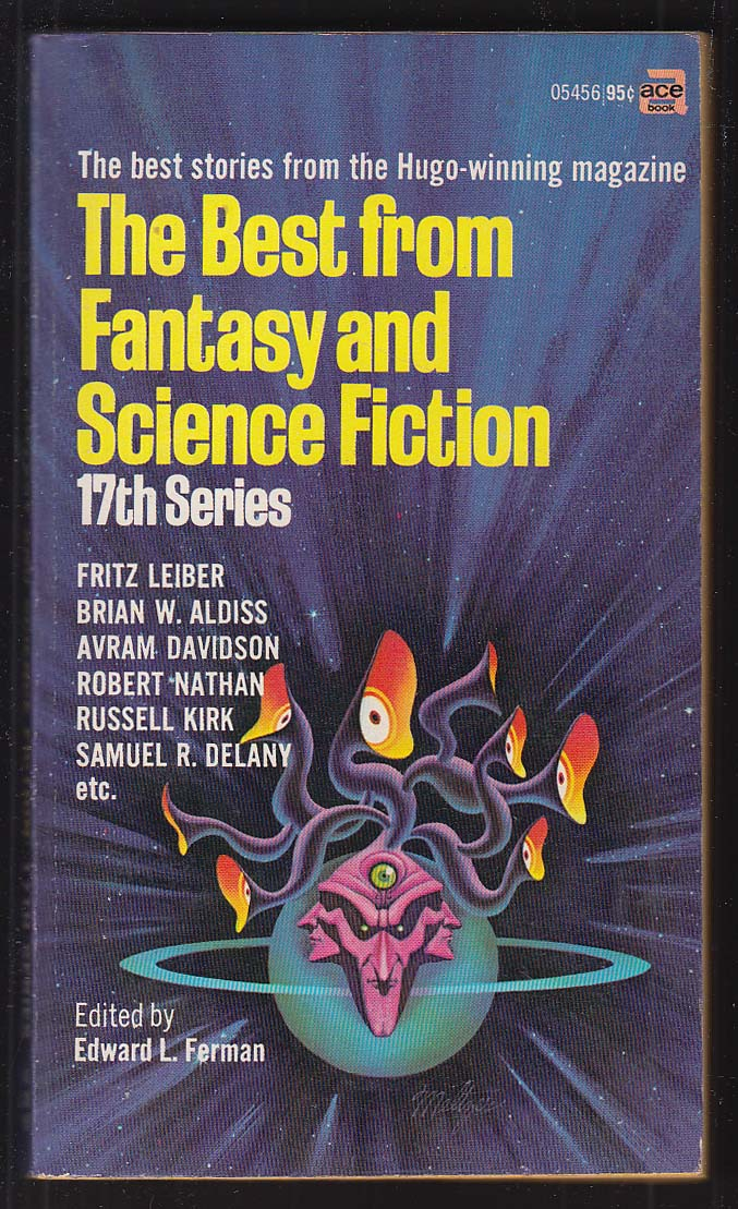 Best from Fantasy & Science Fiction 17th Series: Leiber Aldiss Delany ++ 1968 pb