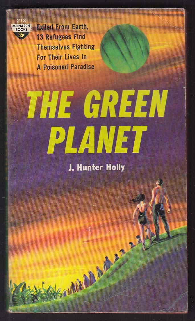 J Hunter Holly: The Green Planet 1961 pb Jack Schoenherr GGA cover