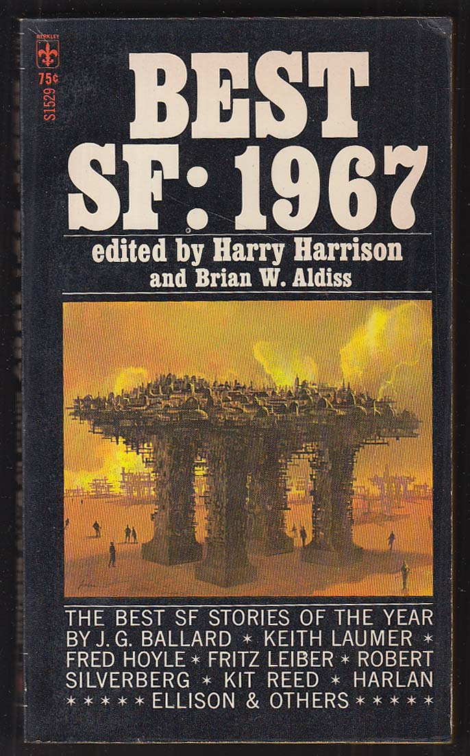 Best SF 1967 J G Ballard Fritz Leiber Harlan Ellison Brian Aldiss + PBO 1st 1968