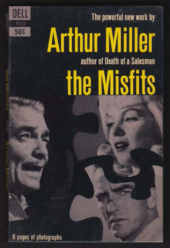 Arthur Miller: The Misfits 1st movie tie-in pb 1961 Marilyn Monroe Clark Gable