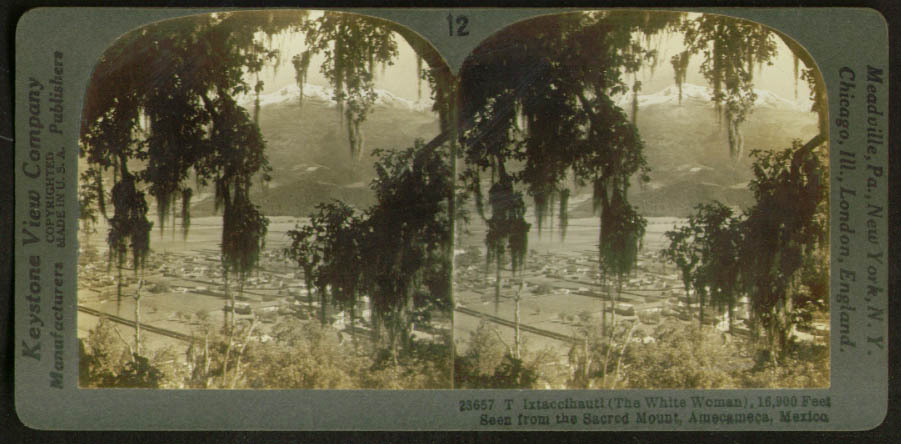 Ixtaccihautl White Woman Amecameca Mexico stereoview