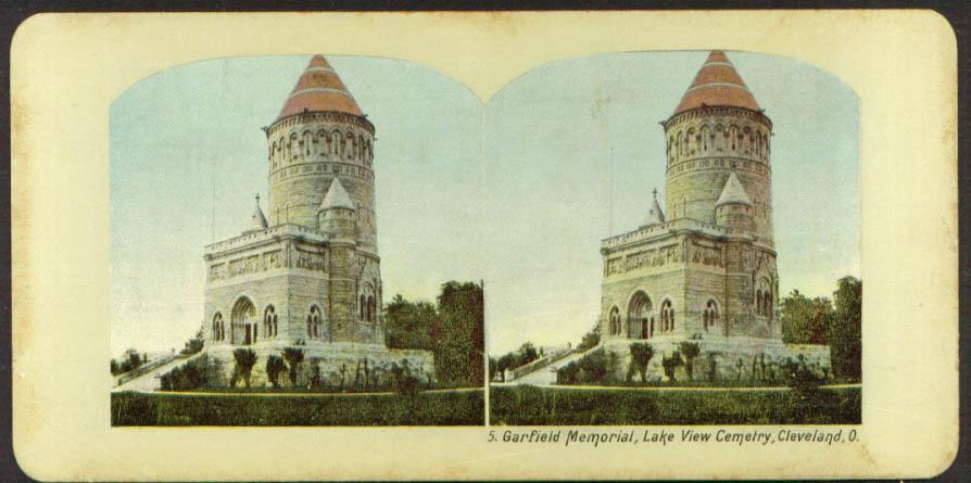 Garfield Memorial Lake View Cemetery Cleveland stereoview