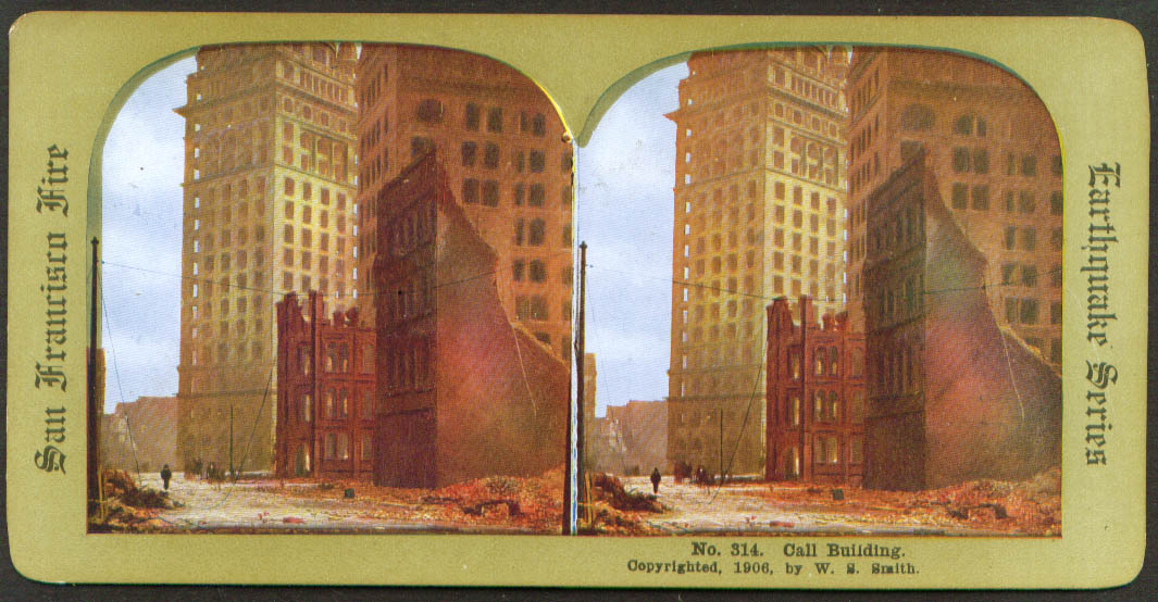 Call Building ruins SF Earthquake & Fire stereoview 1906