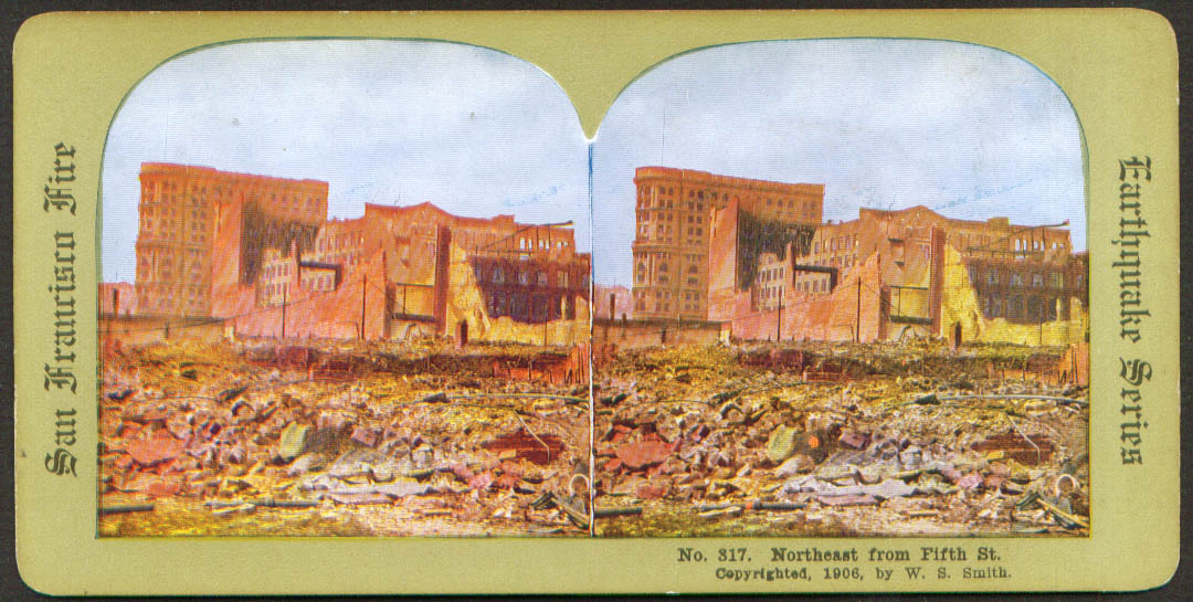 NE from 5th St SF Earthquake & Fire stereoview 1906