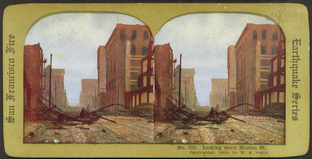Mission St view SF Earthquake & Fire stereoview 1906