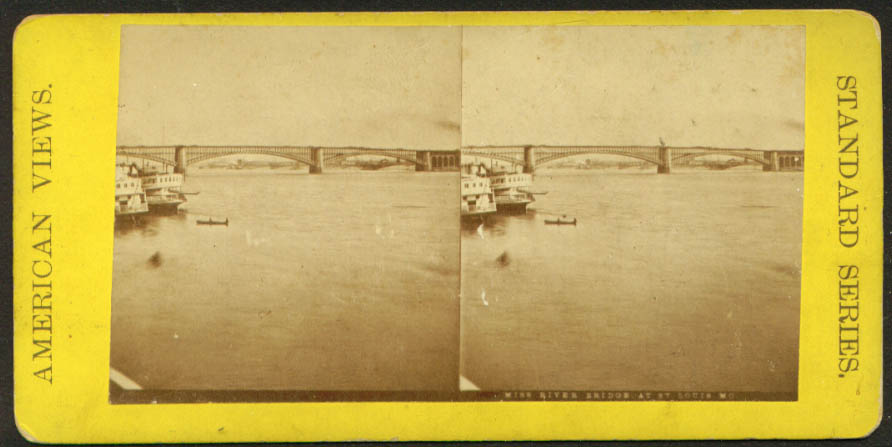 Mississippi River Bridge St Louis stereoview 1870s