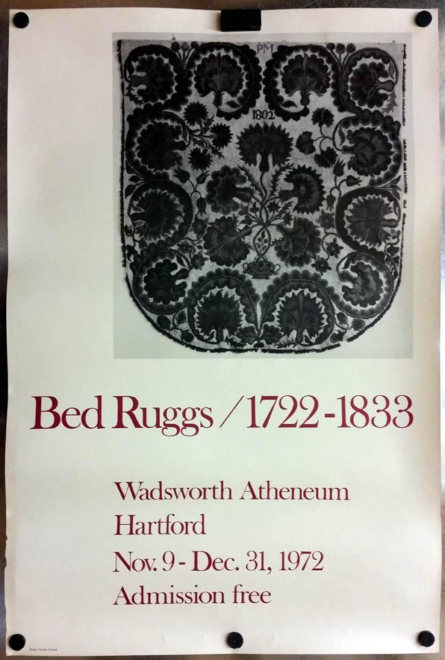 Wadsworth Atheneum Bed Ruggs 1722-1833 exhibit poster 1972