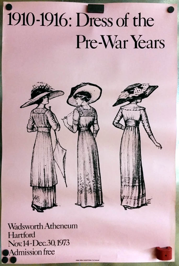 Image for Wadsworth Atheneum Dress of the Pre-War Years 1910-6 poster 1973