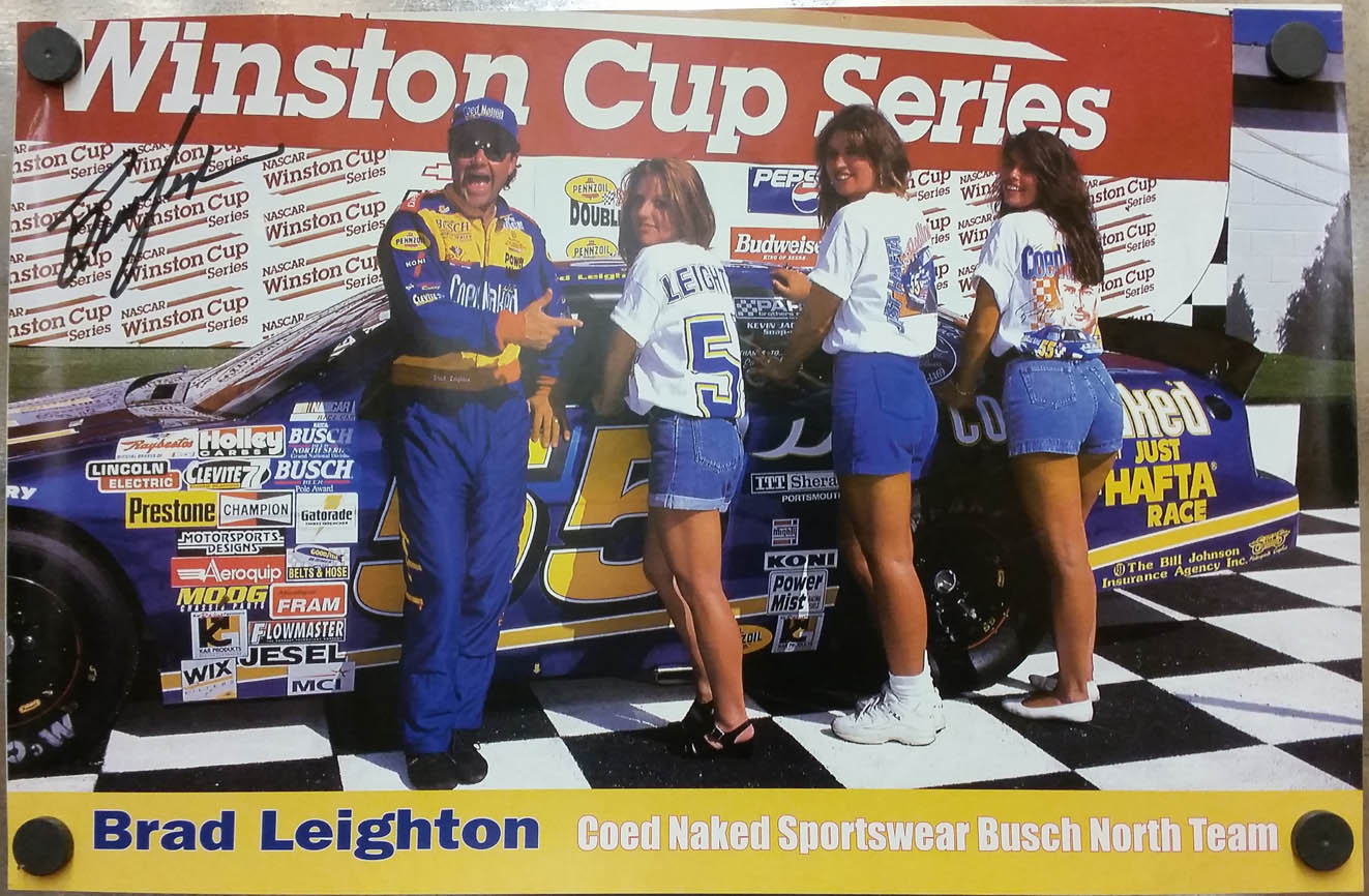 Image for SIGNED Brad Leighton Winston Cup Coed Naked Sportswear Busch North poster