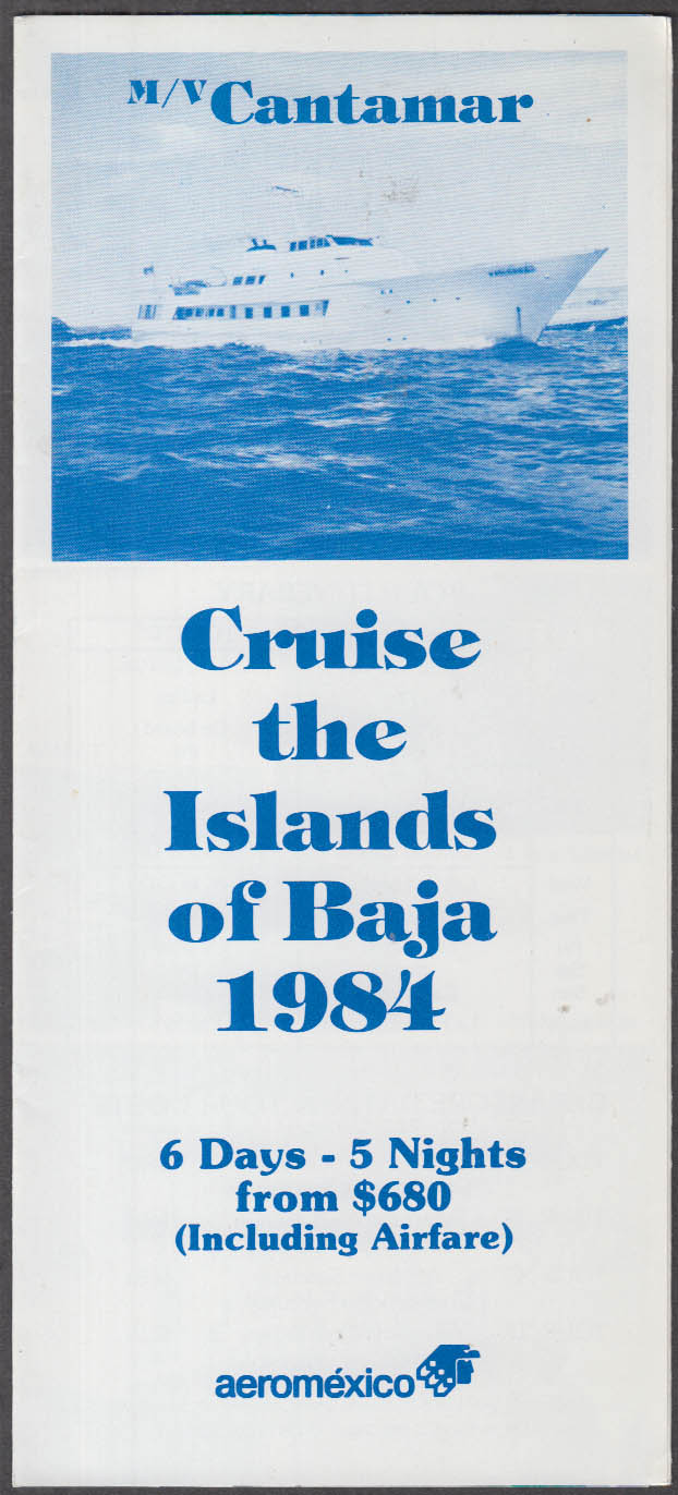 Aeromexico M V Cantamar Baja Islands Cruise folder 1984