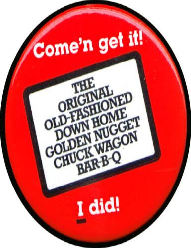 Golden Nugget Chuck Wagon Bar-B-Q pinback