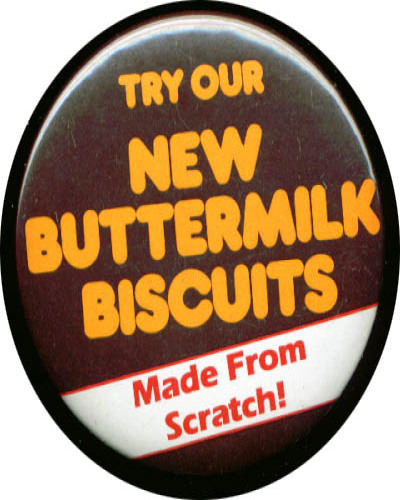 Buttermilk Biscuits from Scratch pinback