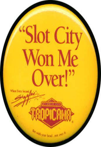 Image for Slot City Atlantic City Tropicana pinback