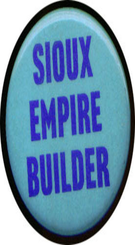 Sioux Empire Builder pinback 1 3/4""