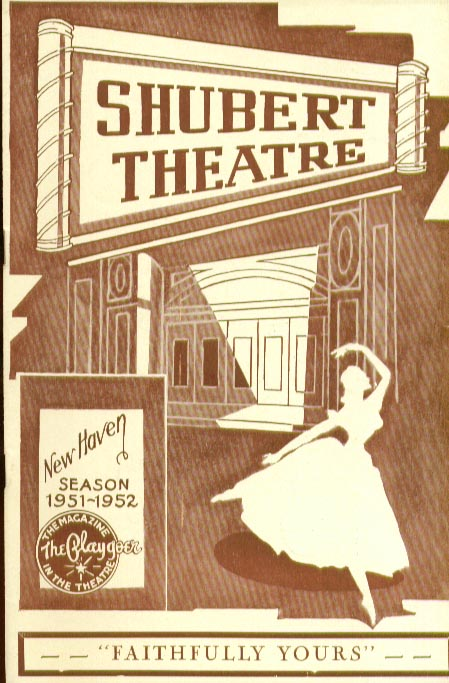 Faithfully Yours Shubert New Haven CT 9/51 Ann Sothern