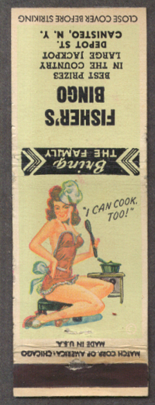 I Can Cook Too pin-up matchcover Fisher's Bingo NY