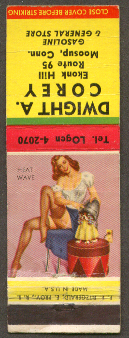 Heat Wave pin-up matchcover Dwight A Corey Gas Moosup CT