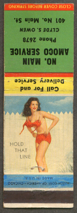Hold That Line pin-up matchcover N Main Amoco Clyde S Owen