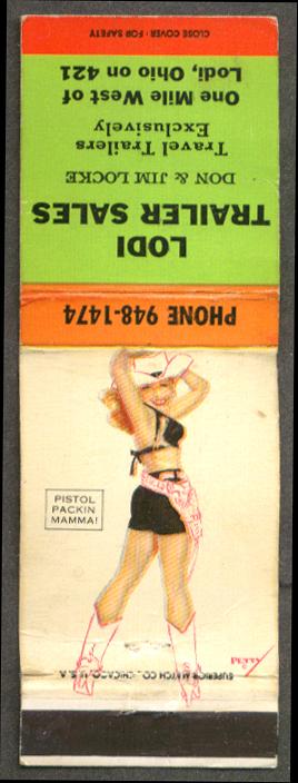 Pistol Packin' Mamma! Petty pin-up matchcover Idol Trailer Sales Lodi OH