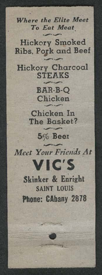 Famous Vic's Bar-B-Q Skinker & Enright St Louis MO matchcover