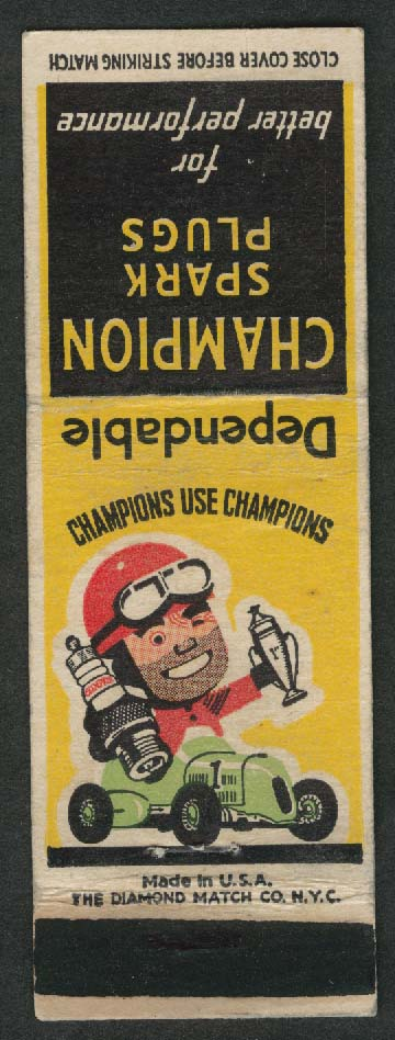 Dependable Champion Spark Plugs Champions use Champions matchcover