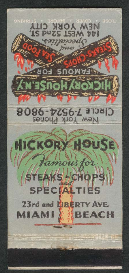 Hickory House Steaks Chops Sea Food New York City Miami Beach Florida matchcover