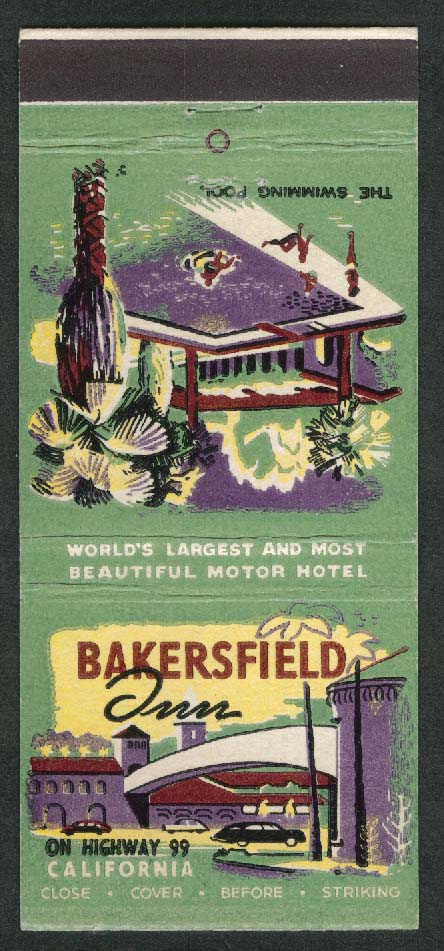 Bakersfield Inn Highway 99 California Tomerlin Inns Inc matchcover