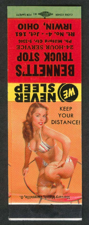 Bennett's Truck Stop Irwin OH Keep Your Distance! pin-up matchcover