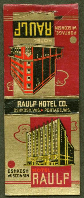 Hotel Raulf Portage & Oshkosh WI matchcover
