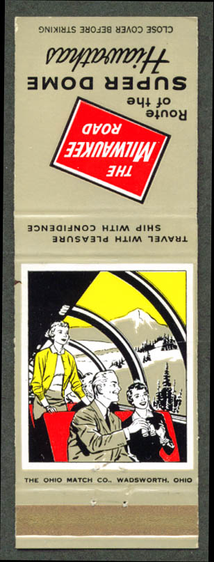 Milwaukee Rd RR Super Dome Hiawatha matchcover