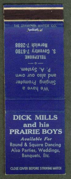 Dick Mills & His Prariie Boys Norwich CT matchcover