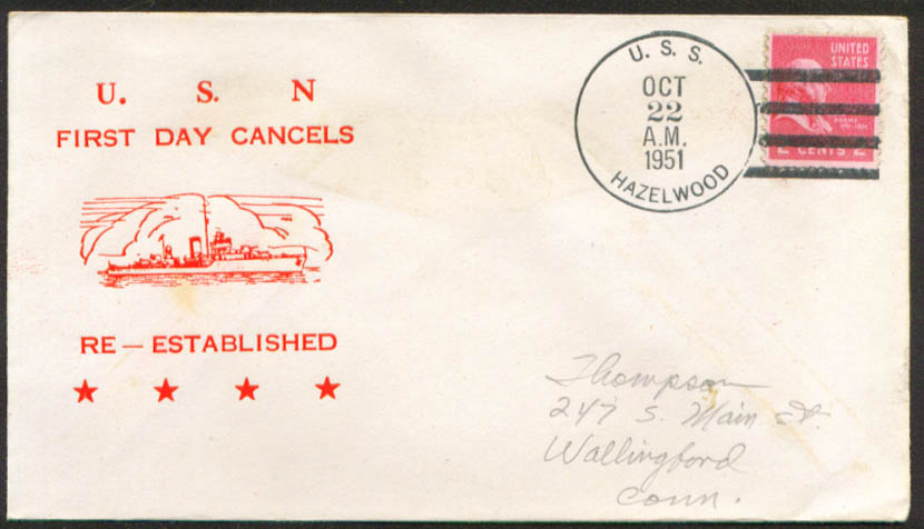 Image for USS Hazelwood DD-531 1st Day Re-Commission cover 1951