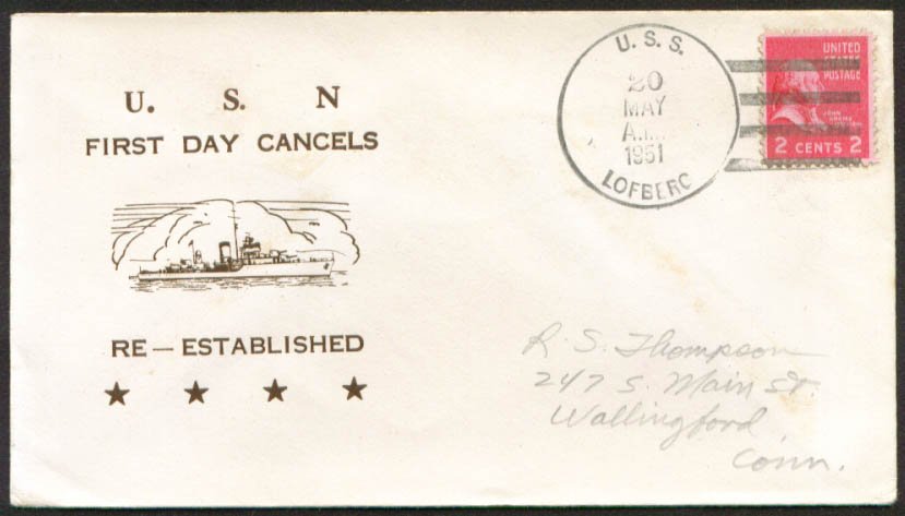 Image for USS Lofberg DD-759 1st Day Re-Commission cover 1951