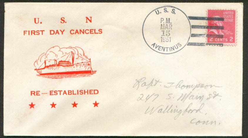USS Aventinus ARVE-3 1st Day Re-Commission cover 1951