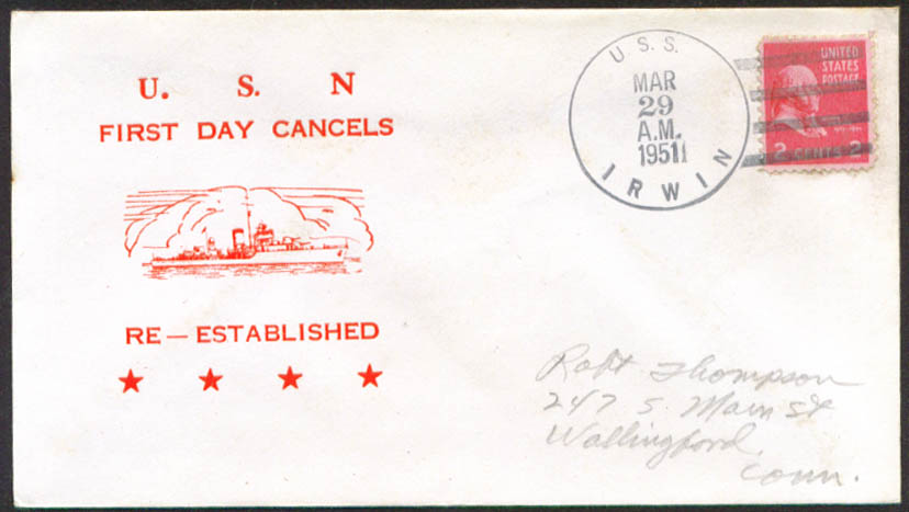 Image for USS Irwin DD-794 1st Day Re-Commission cover 1951