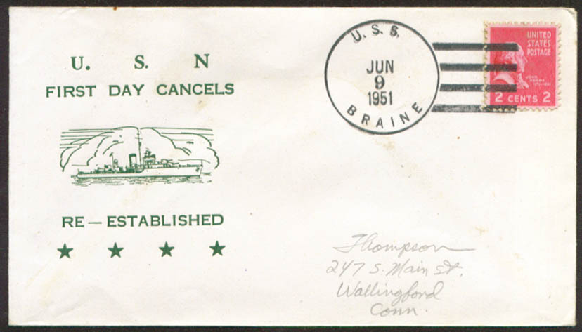 USS Braine DD-630 1st Day Re-Commission cover 1951