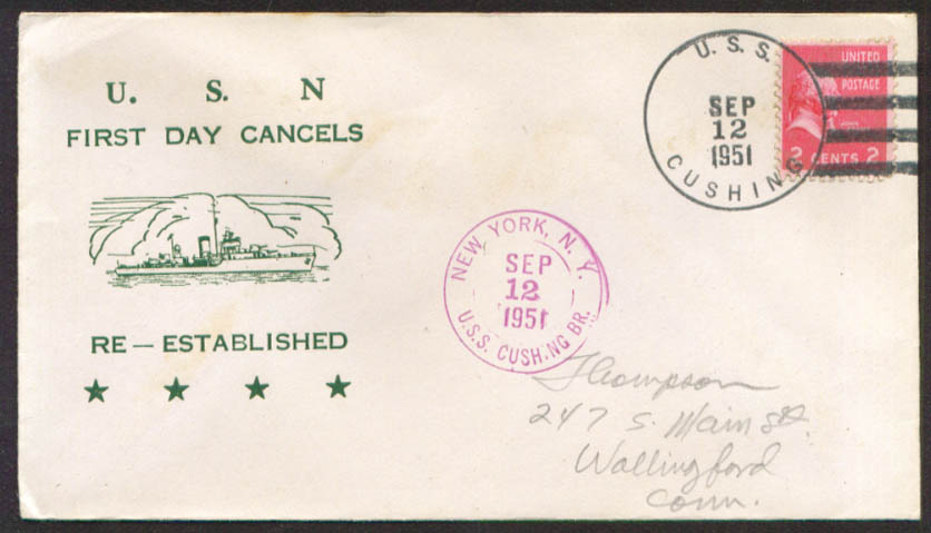 USS Cushing DD-376 1st Day Re-Commission cover 1951