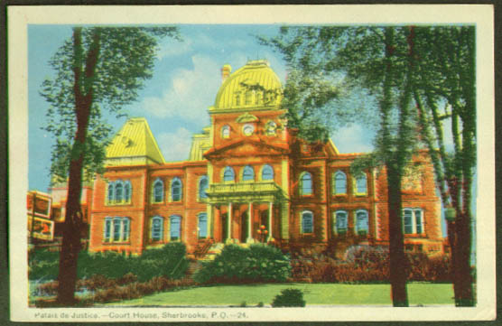 Court House Sherbrooke PQ postcard 1947