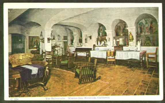 Refrectorio Mission Inn Riverside CA postcard