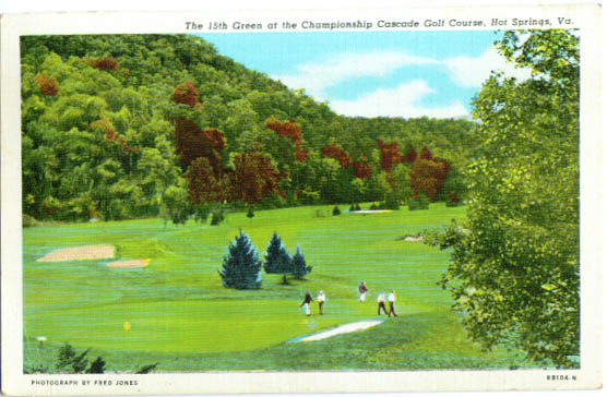 15th Green Hot Springs VA golf postcard 1948