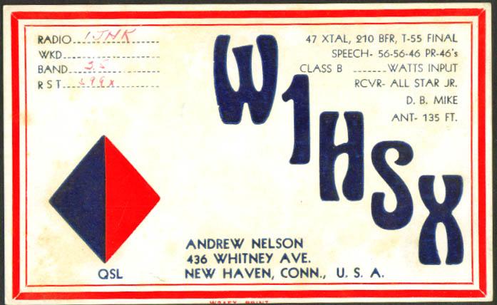 W1HSX Robert F Stewart Winsted CT Ham Radio QSL postcard 1947