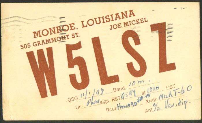 W5LSZ Joe Mickel Monroe LA Ham Radio QSL postcard 1948
